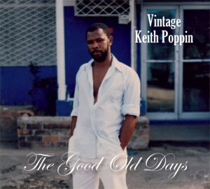 Vintage Keith Poppin: The Good Old Days